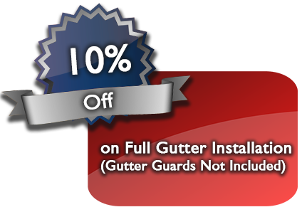 10% Off on Full Gutter Installation (Gutter Guards Not Included)
